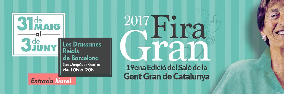 Benvingut/da a FiraGran 2017 el Saló de la Gent Gran de Catalunya
